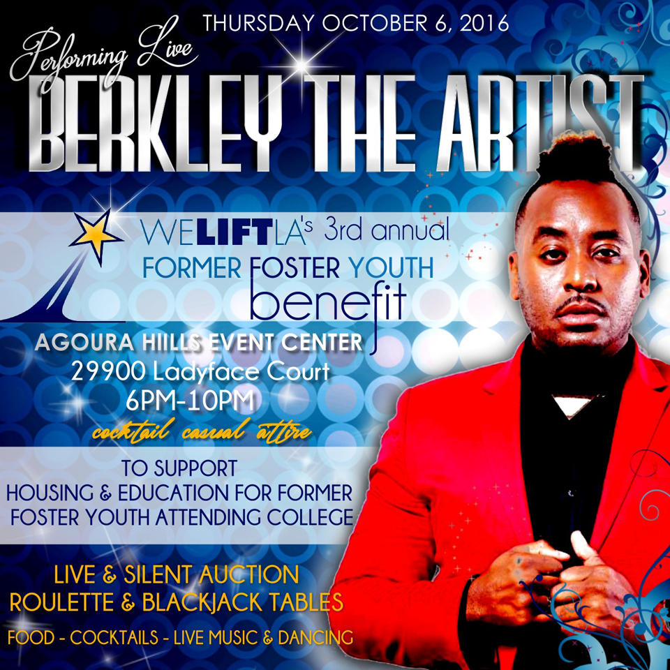 Berkley the Artist performing live at the 3rd Annual Former Foster Youth Benefit - WE LIFT LA